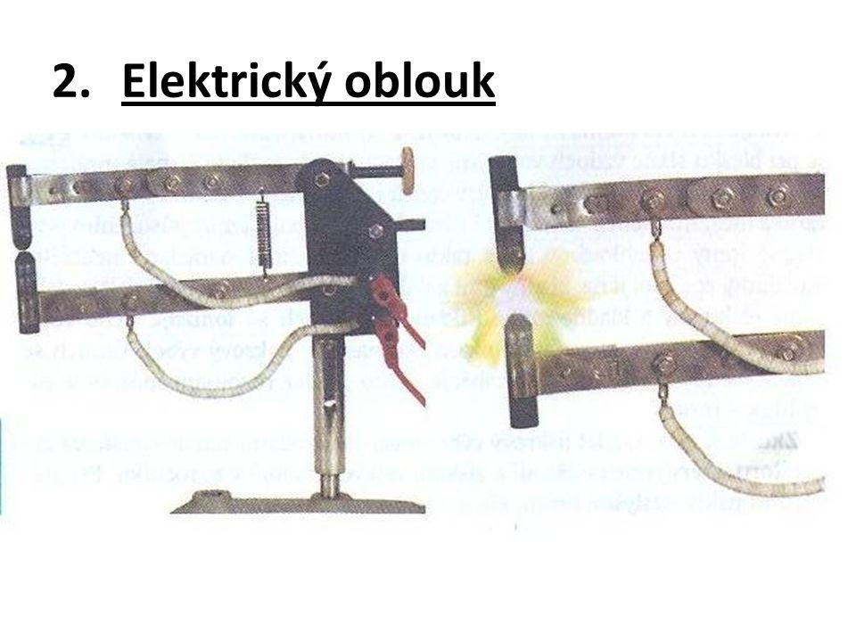 2.Elektrický oblouk