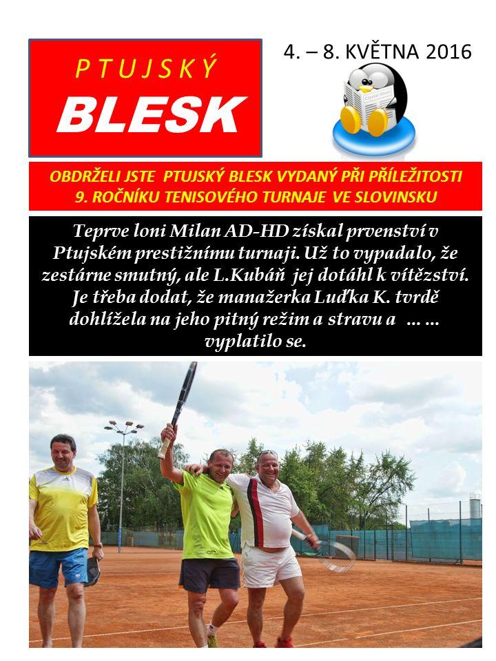 Ptujský Blesk 4. – 8.