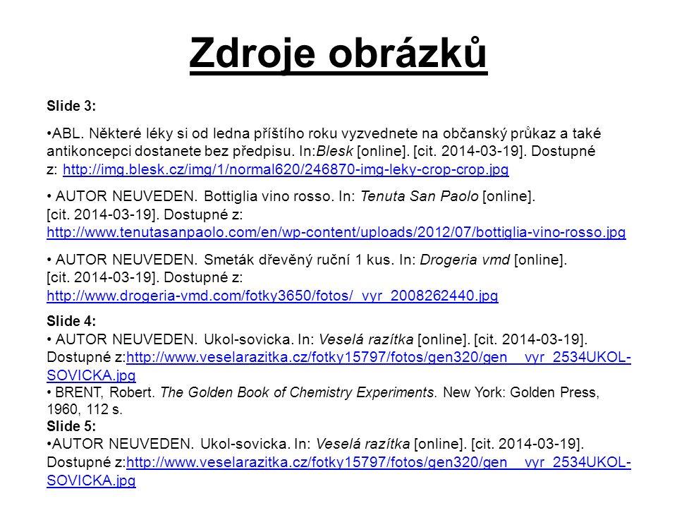 Zdroje obrázků Slide 3: ABL.