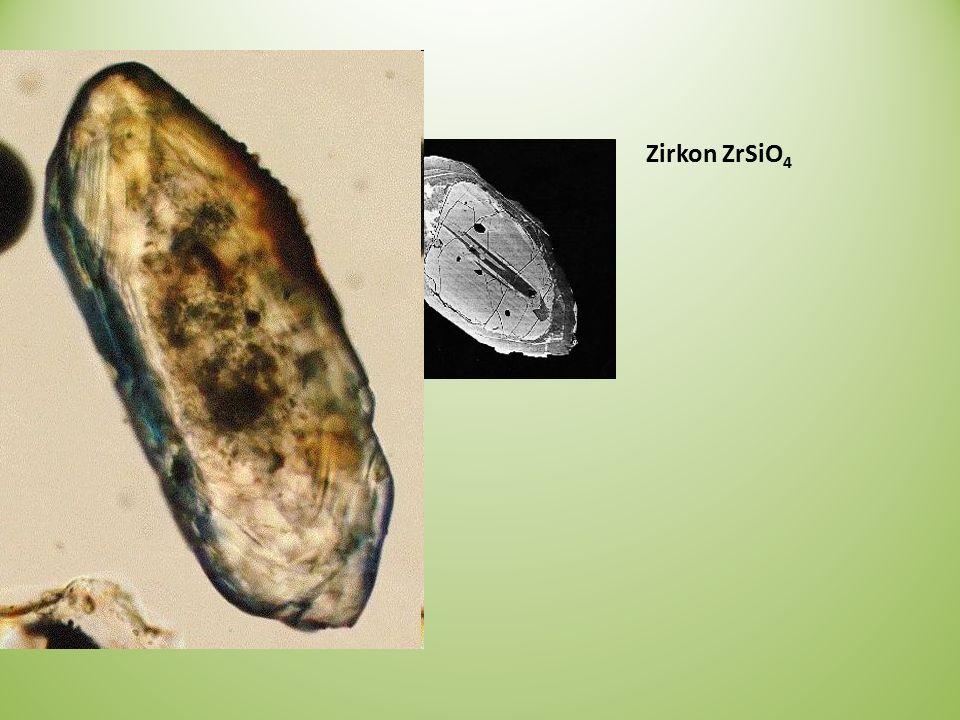 Zirkon ZrSiO 4