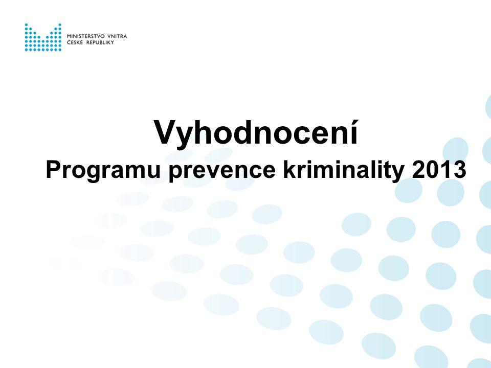 Vyhodnocení Programu prevence kriminality 2013