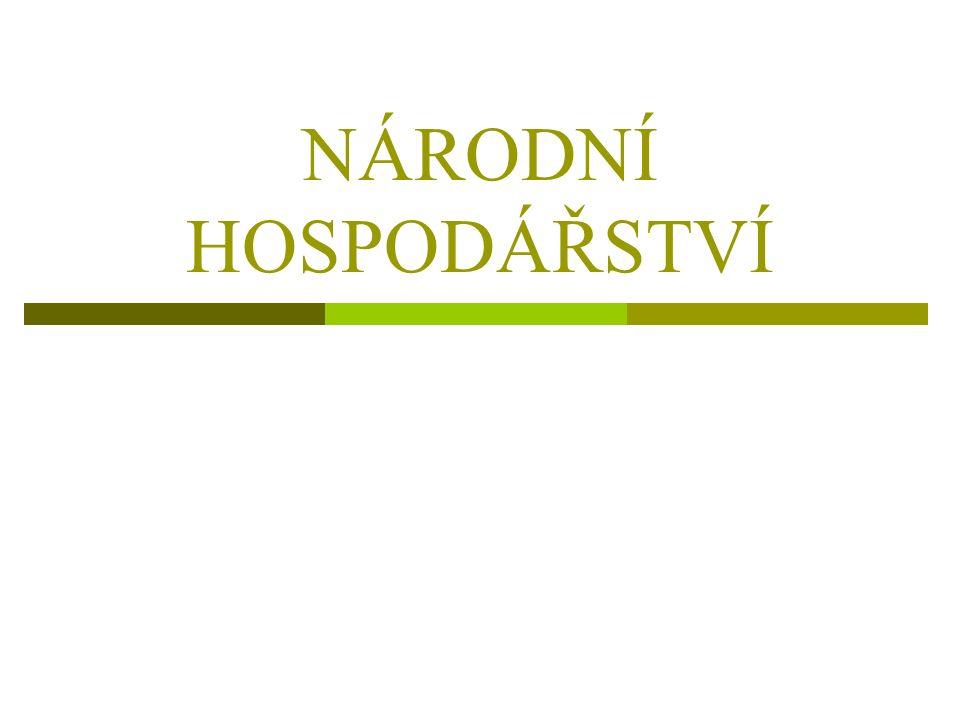  Národní hospodářství je soubor hospodářských činností uskutečňovaných na území daného státu.