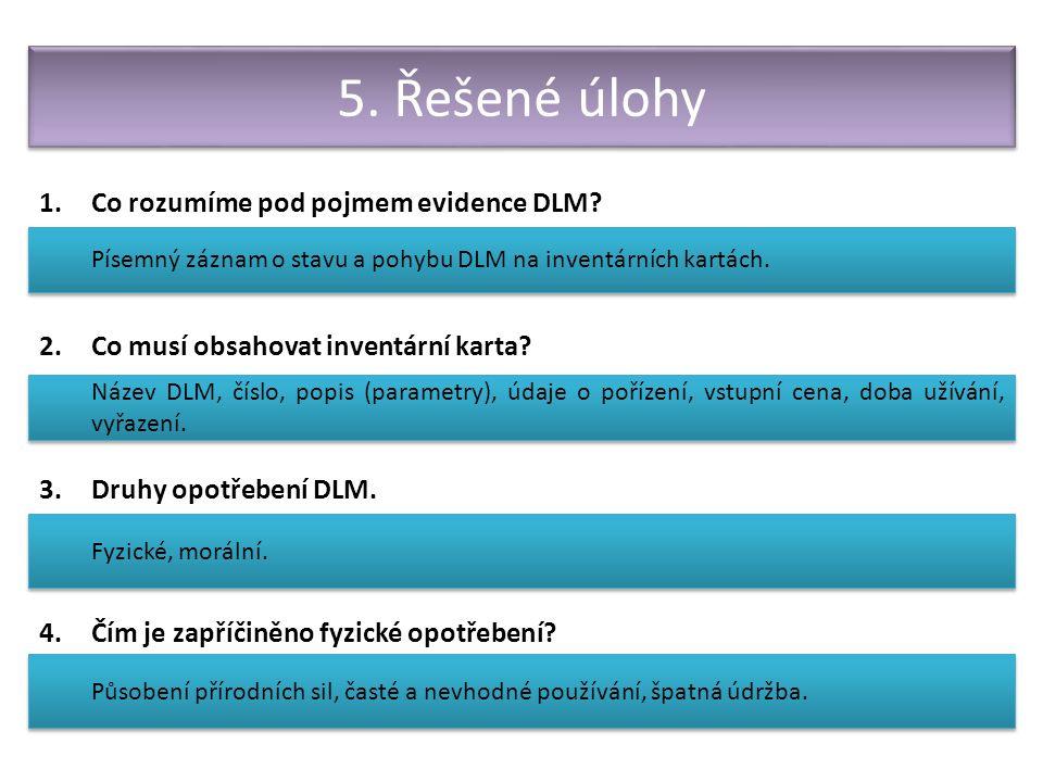 Hodnocení a odměňování pracovníků 1.Co rozumíme pod pojmem evidence DLM.