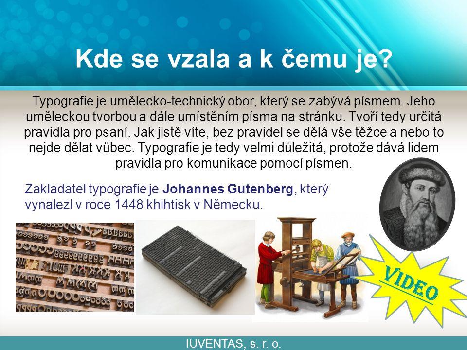 Je důležitá formální stránka? IUVENTAS, s. r. o. Ostrava – Poruba Ostrava - Poruba