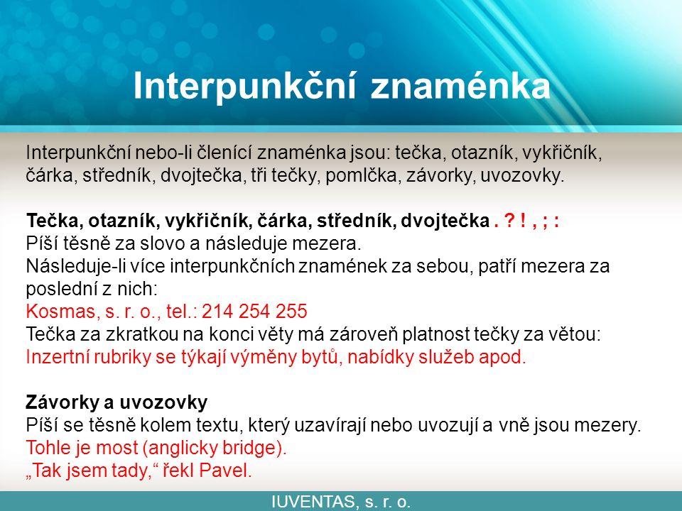 Interpunkční znaménka IUVENTAS, s. r. o.