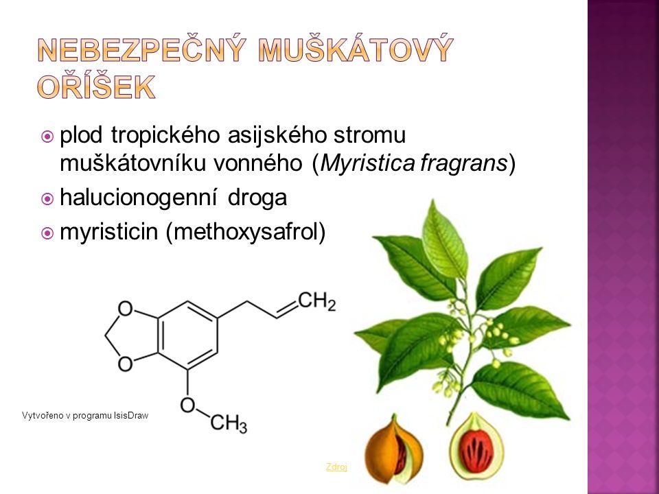  plod tropického asijského stromu muškátovníku vonného (Myristica fragrans)  halucionogenní droga  myristicin (methoxysafrol) Vytvořeno v programu IsisDraw Zdroj