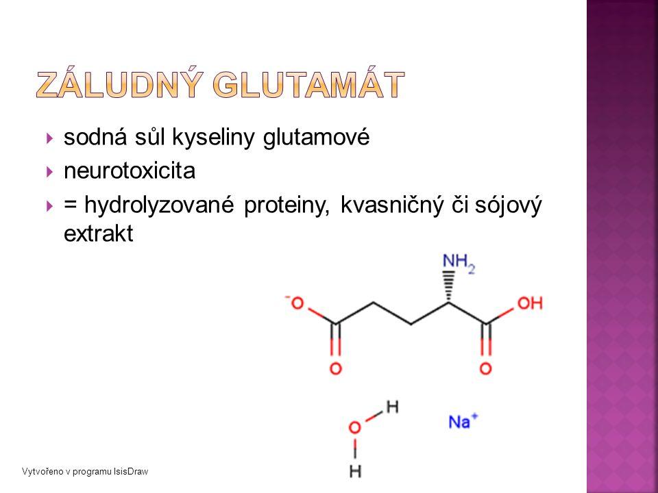  sodná sůl kyseliny glutamové  neurotoxicita  = hydrolyzované proteiny, kvasničný či sójový extrakt Vytvořeno v programu IsisDraw