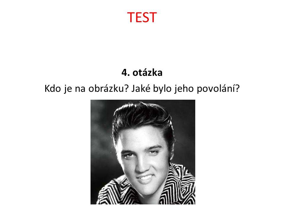 TEST Řešení 1, rock 2, hlavním nástrojem je kytara, hudba amerického venkova 3, Johny Cash 4, Elvis Presley, zpěvák