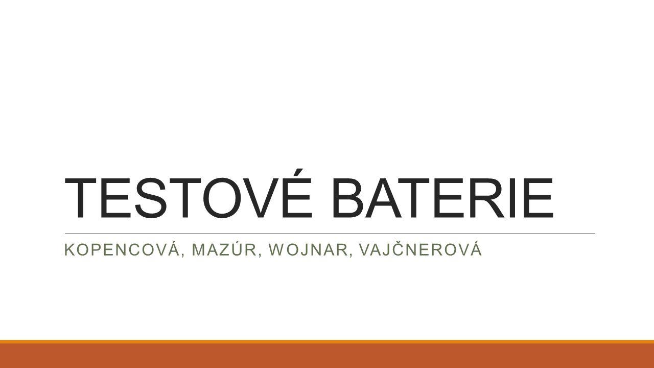 Co jsou testové baterie?.