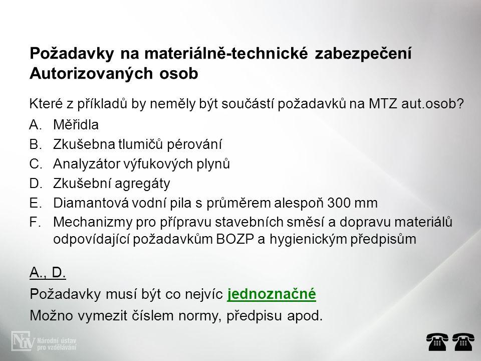 Které z příkladů by neměly být součástí požadavků na MTZ aut.osob.