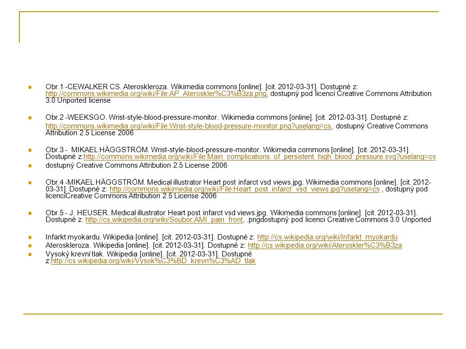 Obr.1 -CEWALKER CS. Ateroskleroza. Wikimedia commons [online].