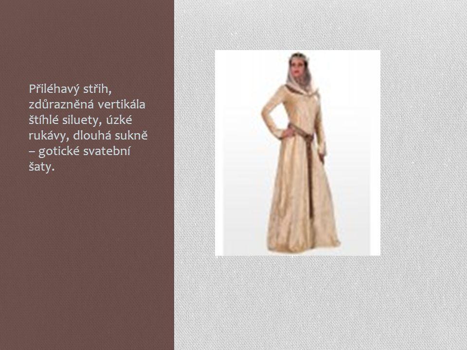 Přiléhavý střih, zdůrazněná vertikála štíhlé siluety, úzké rukávy, dlouhá sukně – gotické svatební šaty.