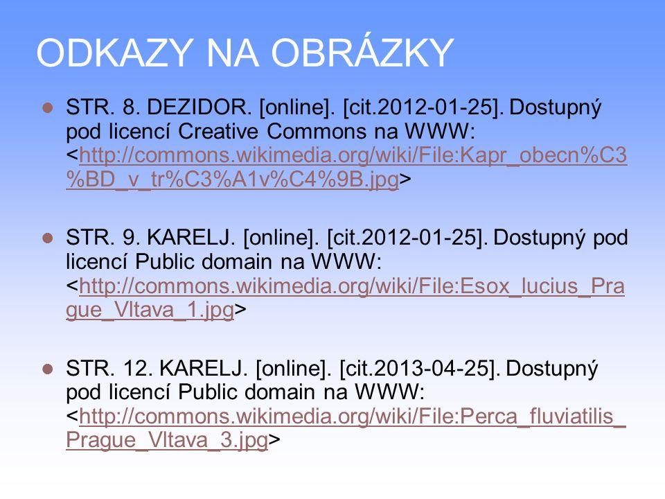 ODKAZY NA OBRÁZKY STR.8. DEZIDOR. [online]. [cit.2012-01-25].