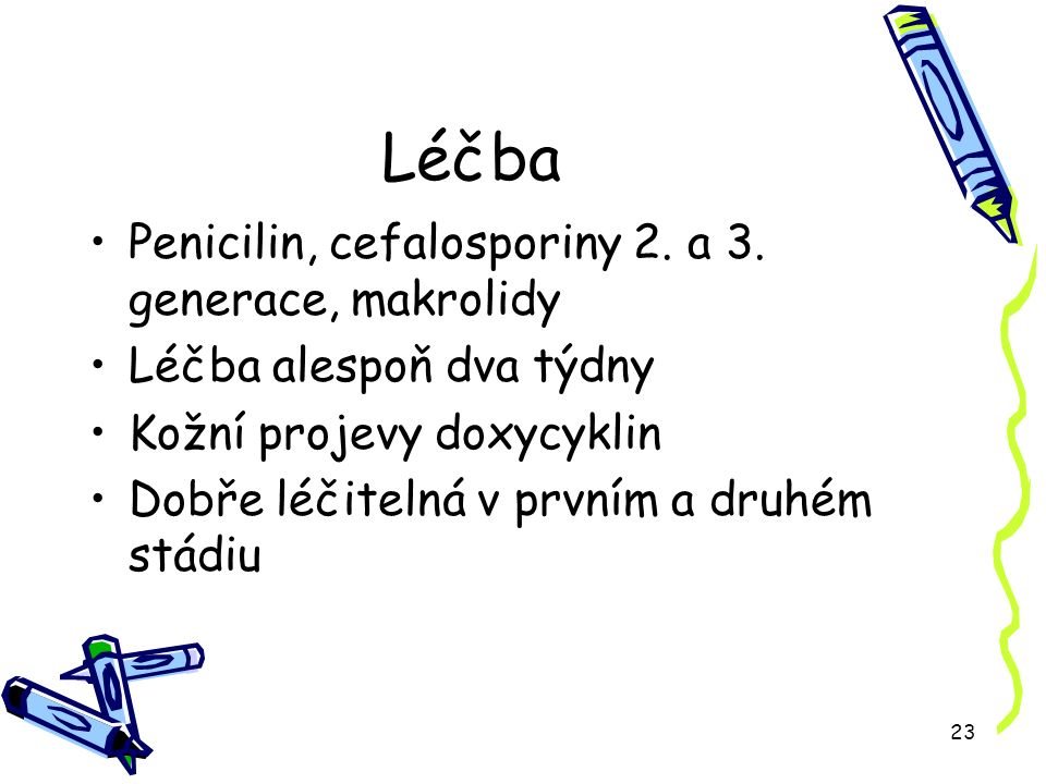 23 Léčba Penicilin, cefalosporiny 2. a 3.