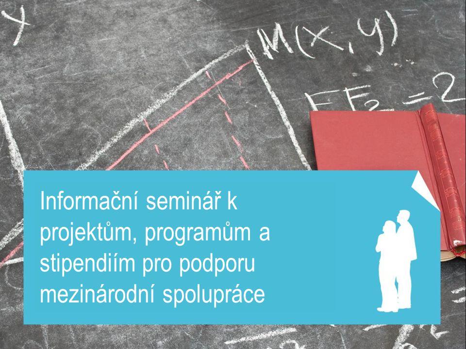 Informační seminář k projektům, programům a stipendiím pro podporu mezinárodní spolupráce