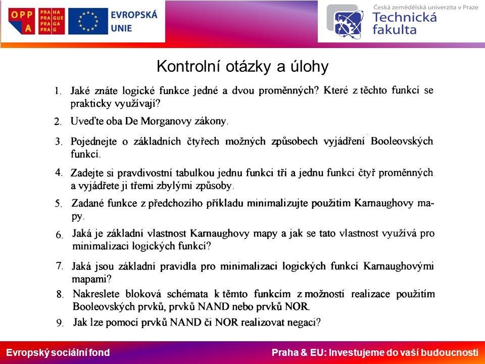 Evropský sociální fond Praha & EU: Investujeme do vaší budoucnosti Kontrolní otázky a úlohy