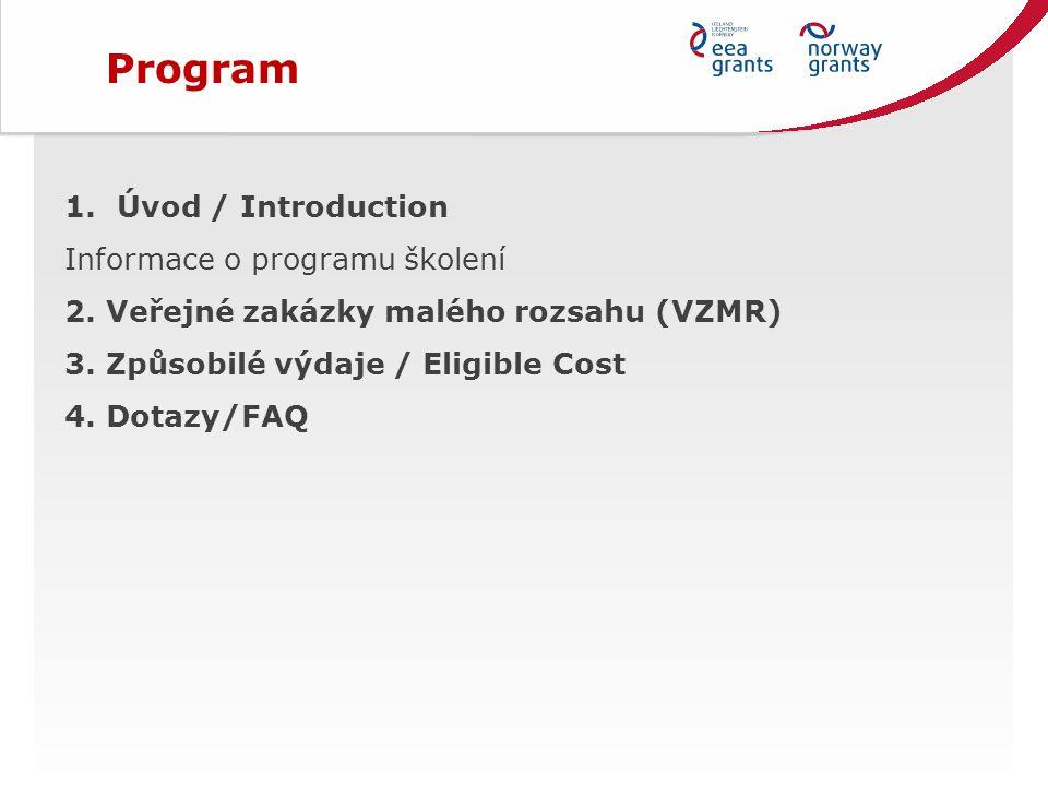 1.Úvod / Introduction Informace o programu školení 2.