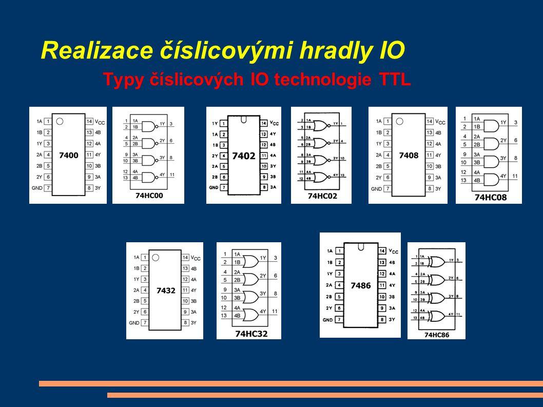 Realizace číslicovými hradly IO Typy číslicových IO technologie TTL