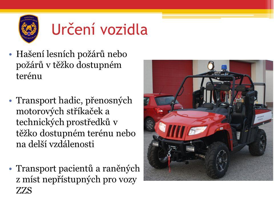 Hašení lesních požárů nebo požárů v těžko dostupném terénu Transport hadic, přenosných motorových stříkaček a technických prostředků v těžko dostupném terénu nebo na delší vzdálenosti Transport pacientů a raněných z míst nepřístupných pro vozy ZZS Určení vozidla