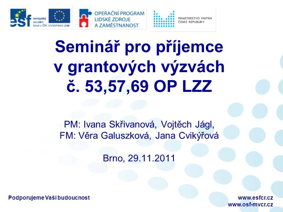 Seminář pro příjemce v grantových výzvách č.
