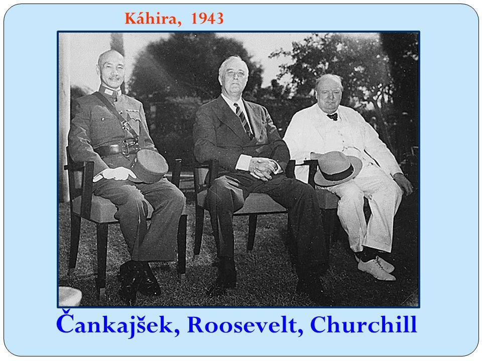 Káhira, 1943 Č ankajšek, Roosevelt, Churchill