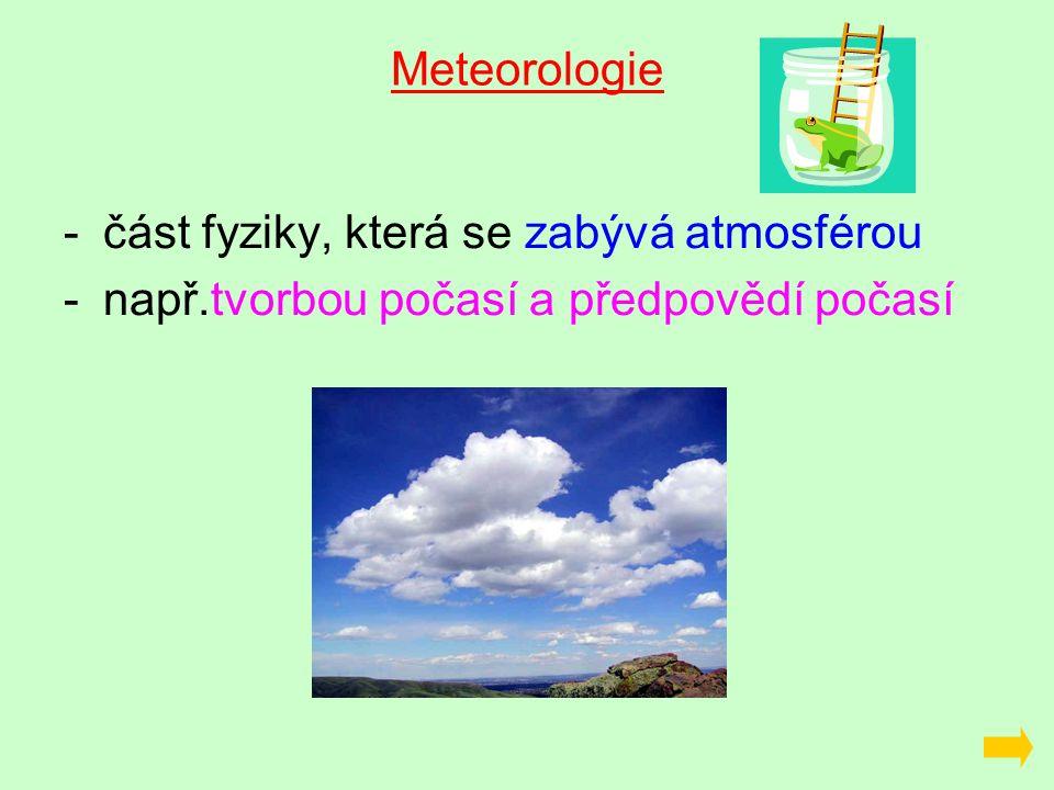 Největší vliv na tvorbu počasí má proudění vzduchu.