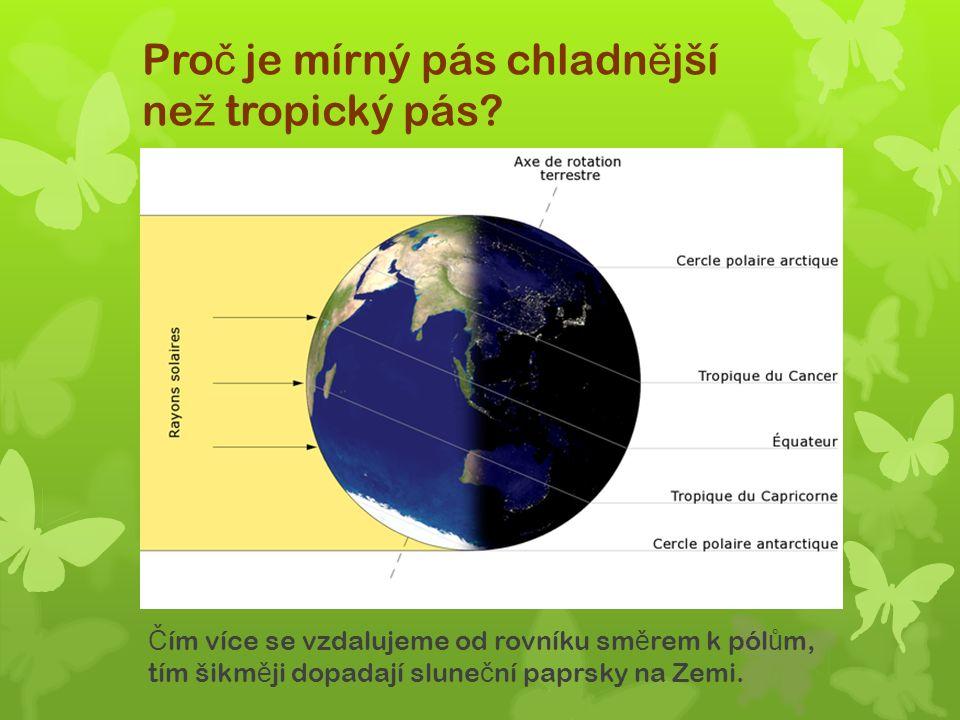 Opakování: 7) Jak se m ě ní s rostoucí vzdáleností od mo ř e podnebí mírného pásu.