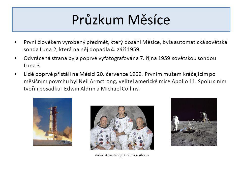 Průzkum Měsíce První člověkem vyrobený předmět, který dosáhl Měsíce, byla automatická sovětská sonda Luna 2, která na něj dopadla 4.
