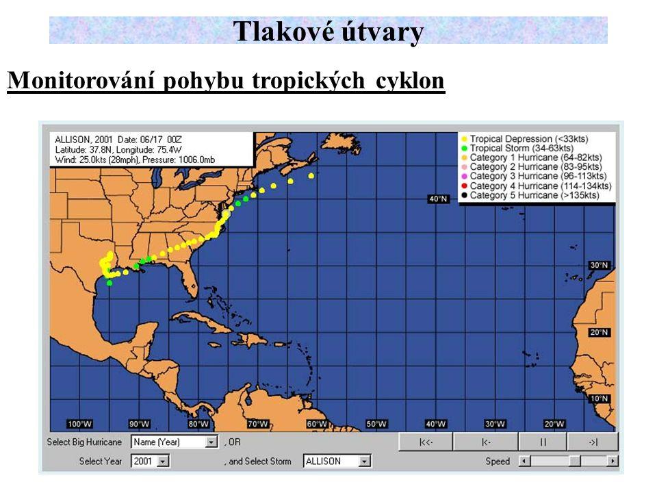 Tlakové útvary Monitorování pohybu tropických cyklon