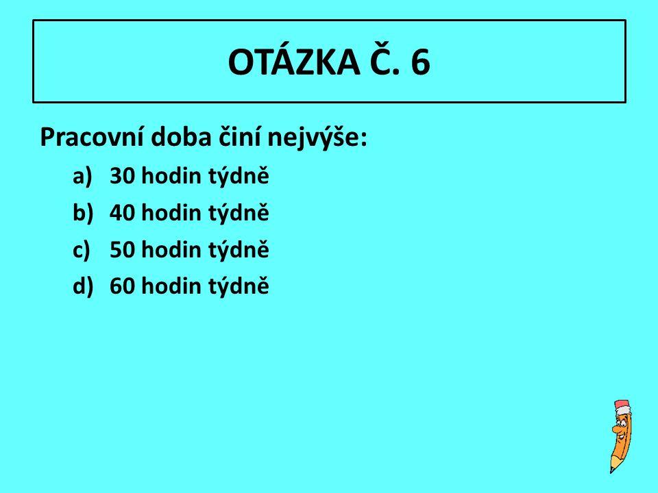 OTÁZKA Č.
