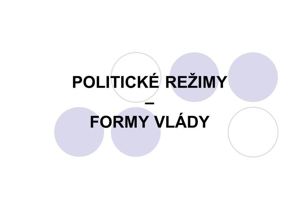 Politický režim Politický režim je normativní subsystém politického systému Základem jsou politické normy  NORMY jsou: Formální – obsaženy v ústavách Neformální – tvoří obyčeje a respektovaná pravidla