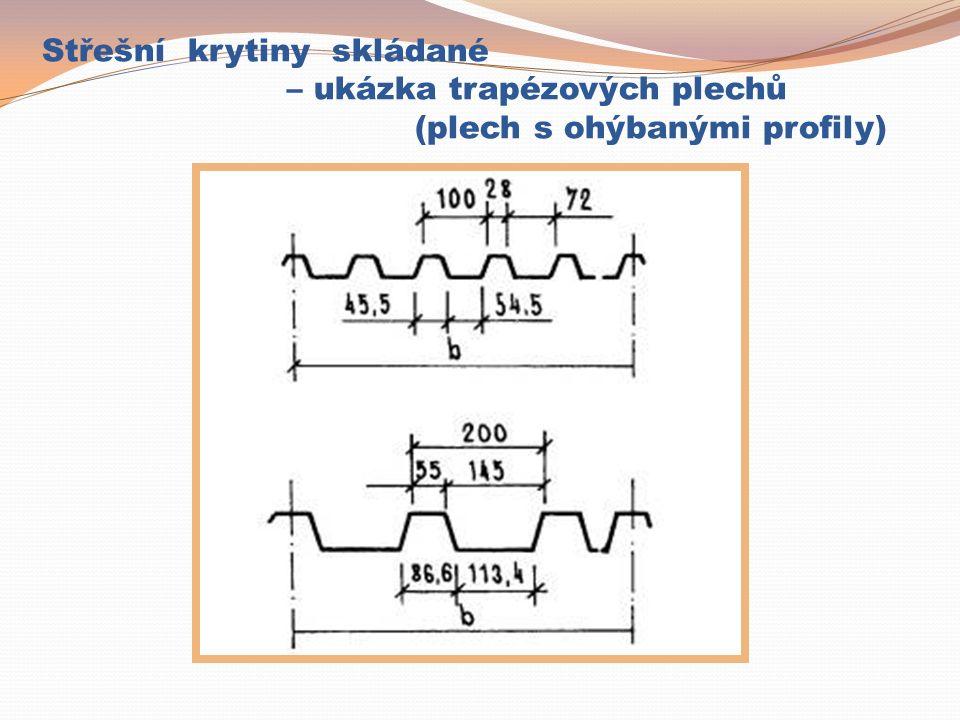 Střešní krytiny – plechové falcované Falcovaná plechová krytina: Spoj falcováním – na plechu otevřená stojatá drážka (falc), kladená od okapu k hřebeni Plechové pásy se bočně spojují uzavřením dvojité stojaté drážky Pokládka na dřevěné bednění nebo OSB desky (+ podklad – rohož pro odvod případného kondenzátu na vnitřní straně plechu)