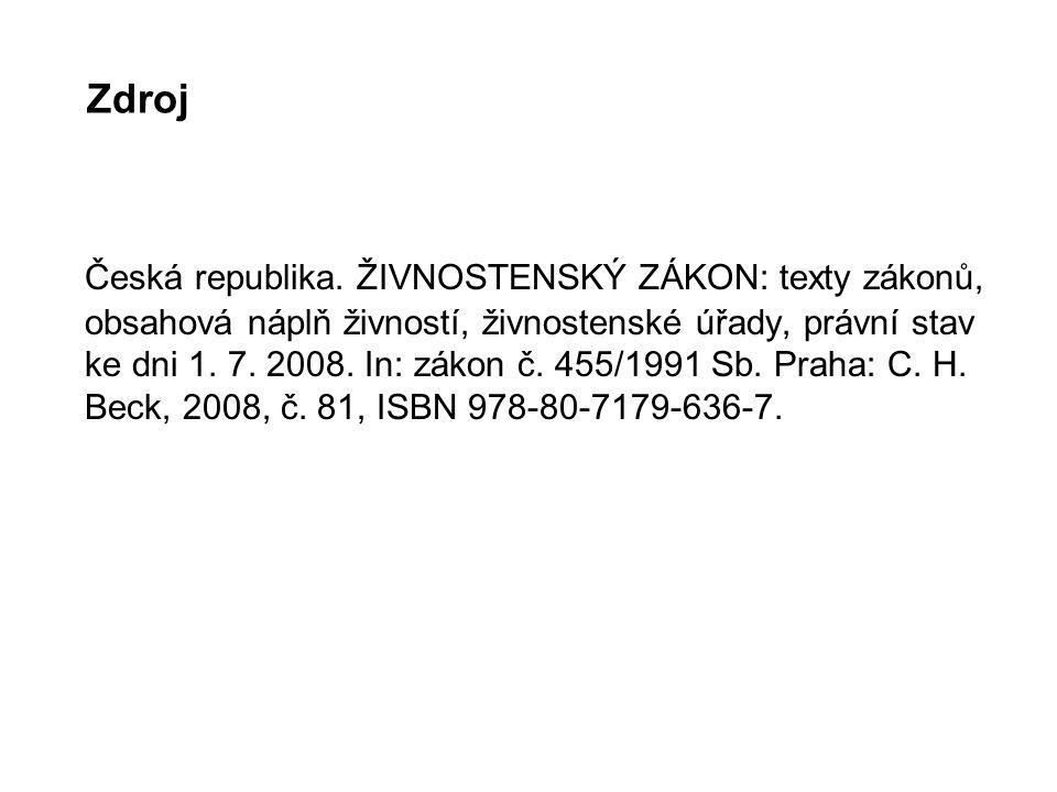Zdroj Česká republika.
