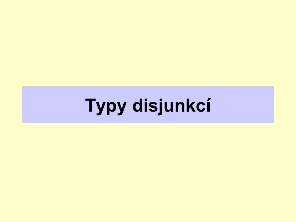 Typy disjunkcí