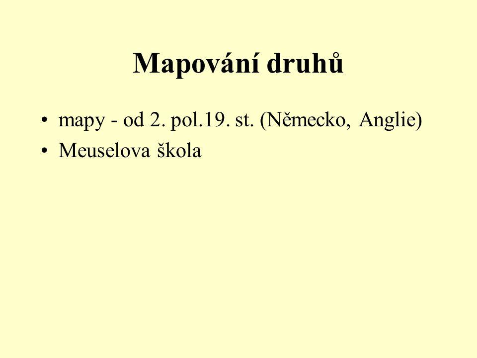 Mapování druhů mapy - od 2. pol.19. st. (Německo, Anglie) Meuselova škola
