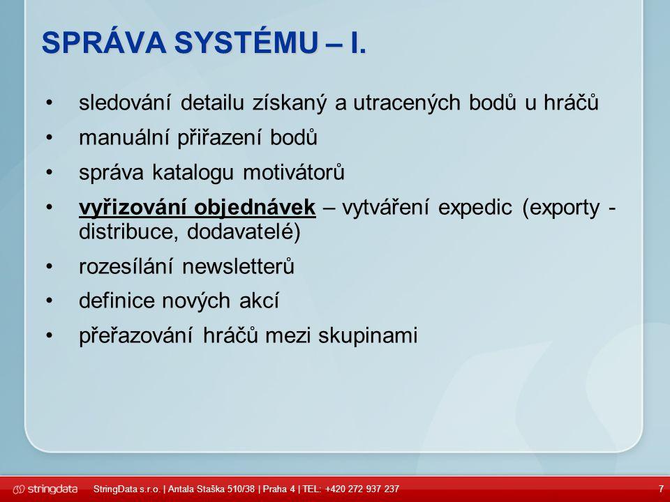 7 SPRÁVA SYSTÉMU – I.
