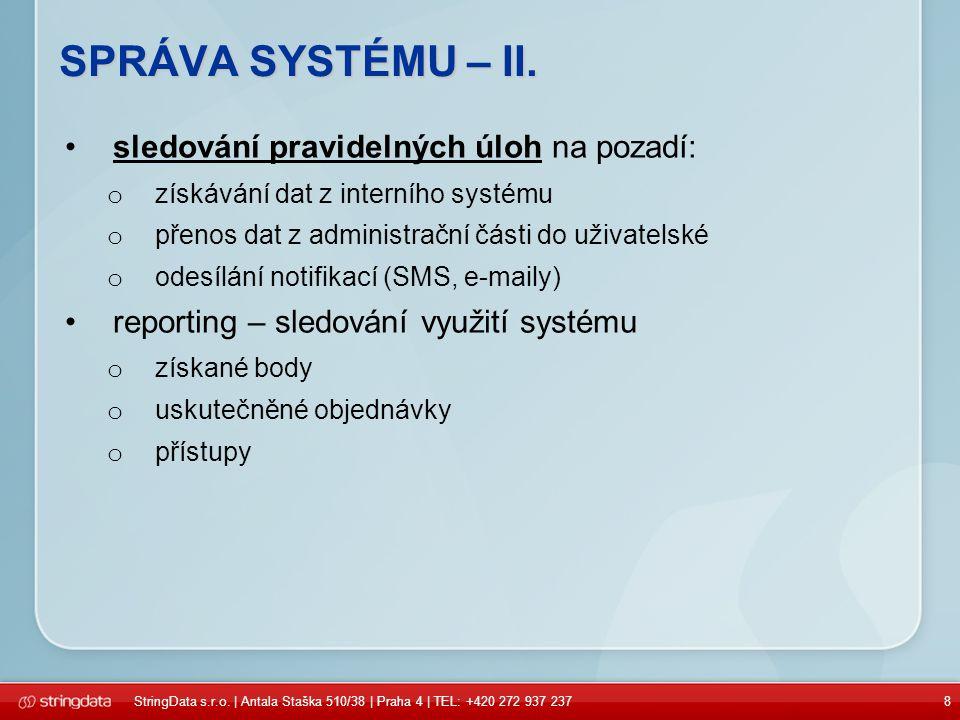 8 SPRÁVA SYSTÉMU – II.