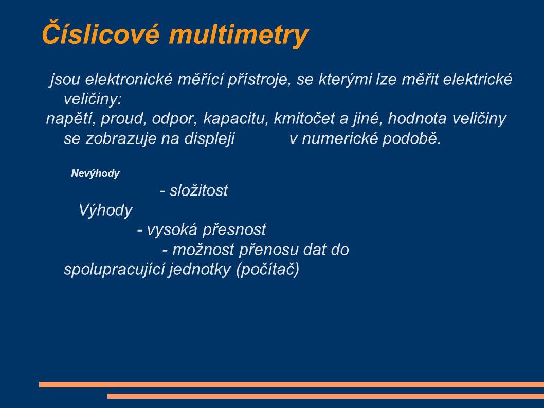 Číslicové multimetry jsou elektronické měřící přístroje, se kterými lze měřit elektrické veličiny: napětí, proud, odpor, kapacitu, kmitočet a jiné, hodnota veličiny se zobrazuje na displeji v numerické podobě.
