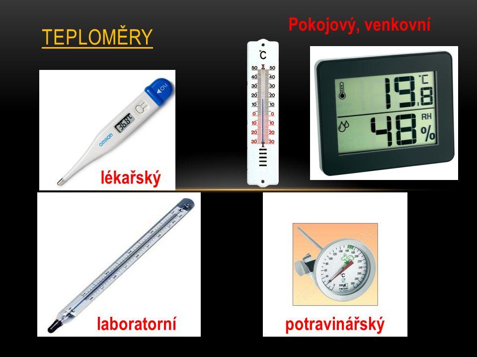 MĚŘENÍ TEPLOTY Základní jednotkou teploty je stupeň Celsia.