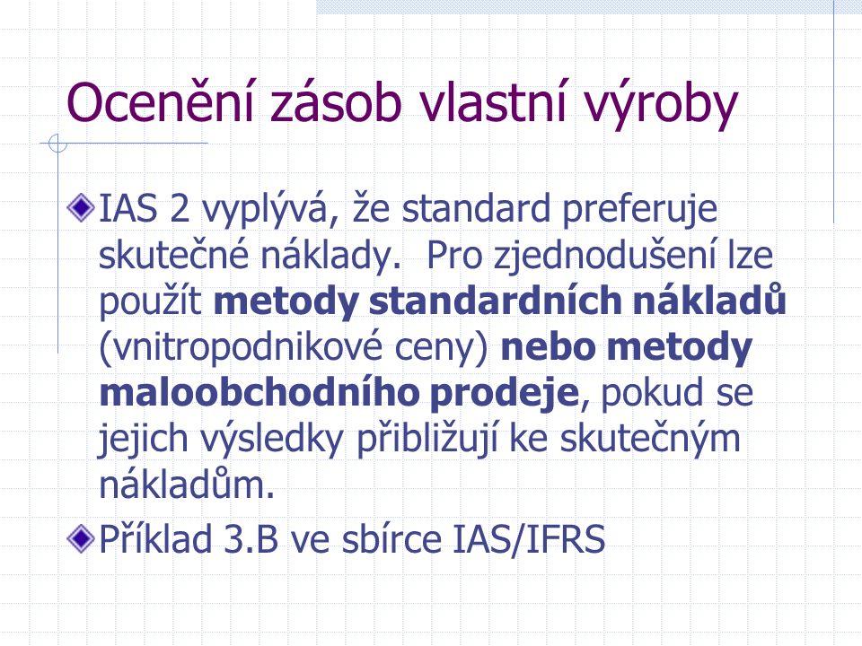 Informace ke zveřejnění v IAS 2 Společnost v rámci zásob zveřejní např: - způsob ocenění zásob (ext.