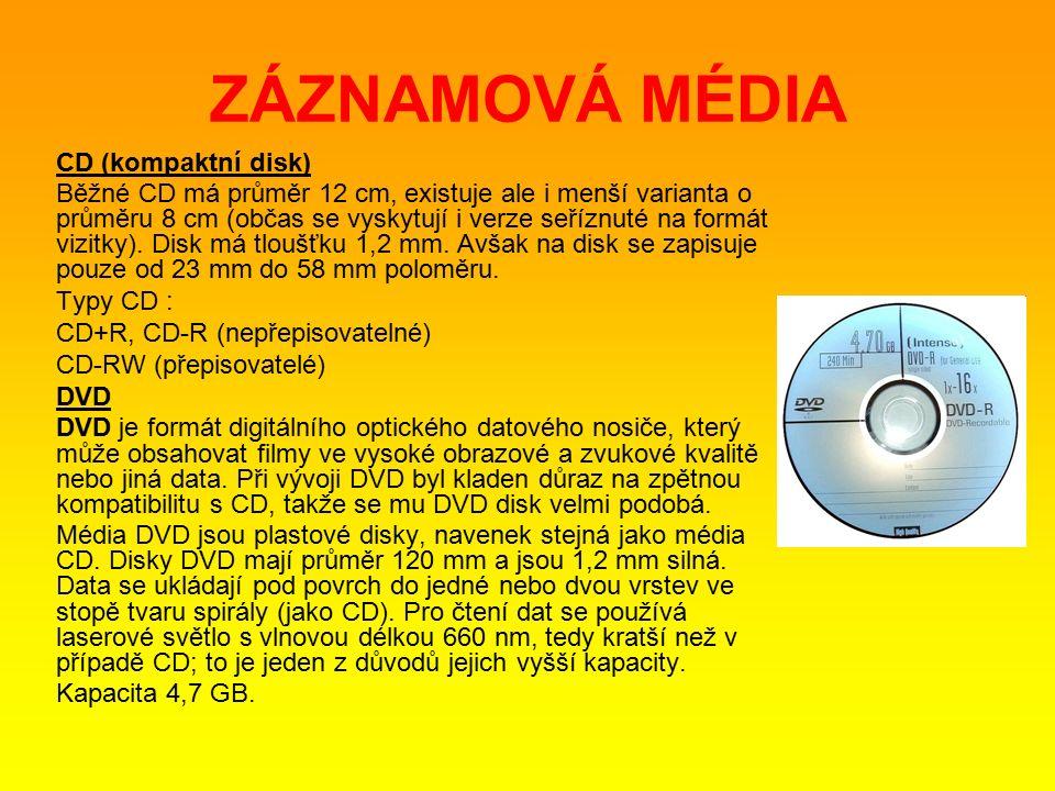 ZÁZNAMOVÁ MÉDIA CD (kompaktní disk) Běžné CD má průměr 12 cm, existuje ale i menší varianta o průměru 8 cm (občas se vyskytují i verze seříznuté na formát vizitky).