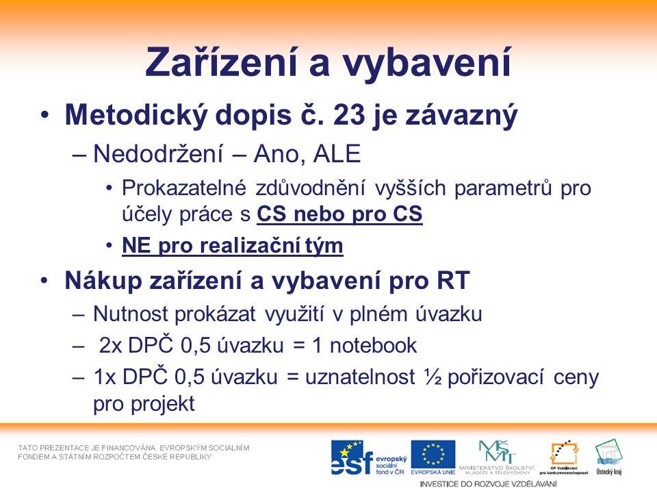 Zařízení a vybavení Metodický dopis č.