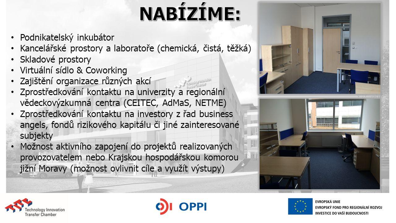 Podnikatelský inkubátor Kancelářské prostory a laboratoře (chemická, čistá, těžká) Skladové prostory Virtuální sídlo & Coworking Zajištění organizace