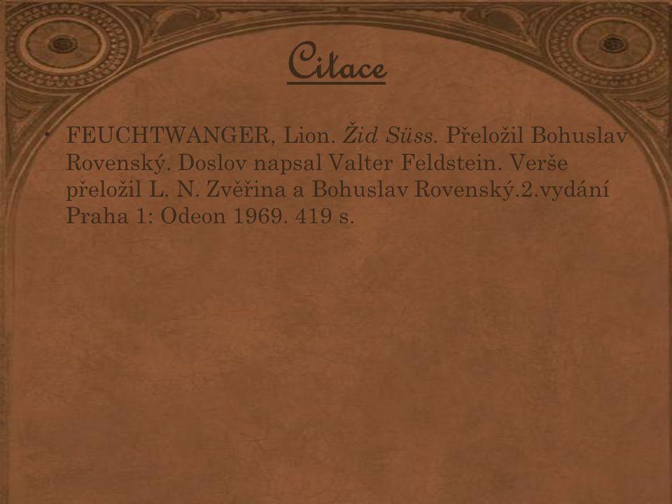 Citace FEUCHTWANGER, Lion. Žid Süss. Přeložil Bohuslav Rovenský.