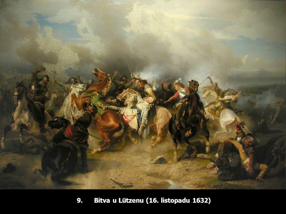 9. Bitva u Lützenu (16. listopadu 1632)