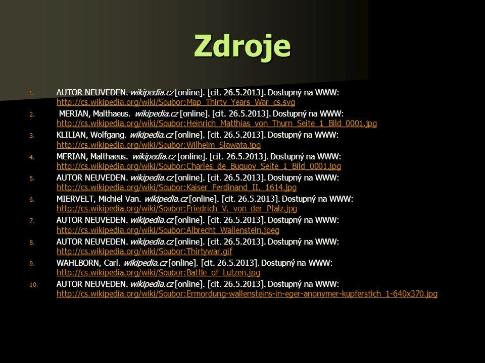 Zdroje 1. AUTOR NEUVEDEN. wikipedia.cz [online].