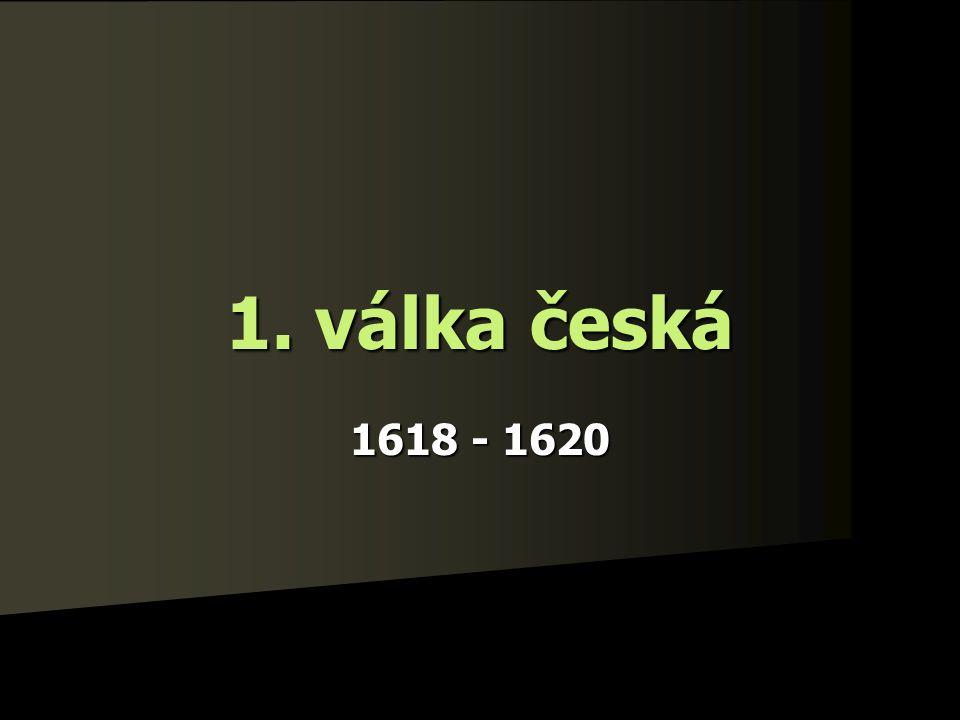 1. válka česká 1618 - 1620
