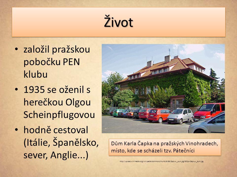 ŽivotŽivot založil pražskou pobočku PEN klubu 1935 se oženil s herečkou Olgou Scheinpflugovou hodně cestoval (Itálie, Španělsko, sever, Anglie...) Dům Karla Čapka na pražských Vinohradech, místo, kde se scházeli tzv.