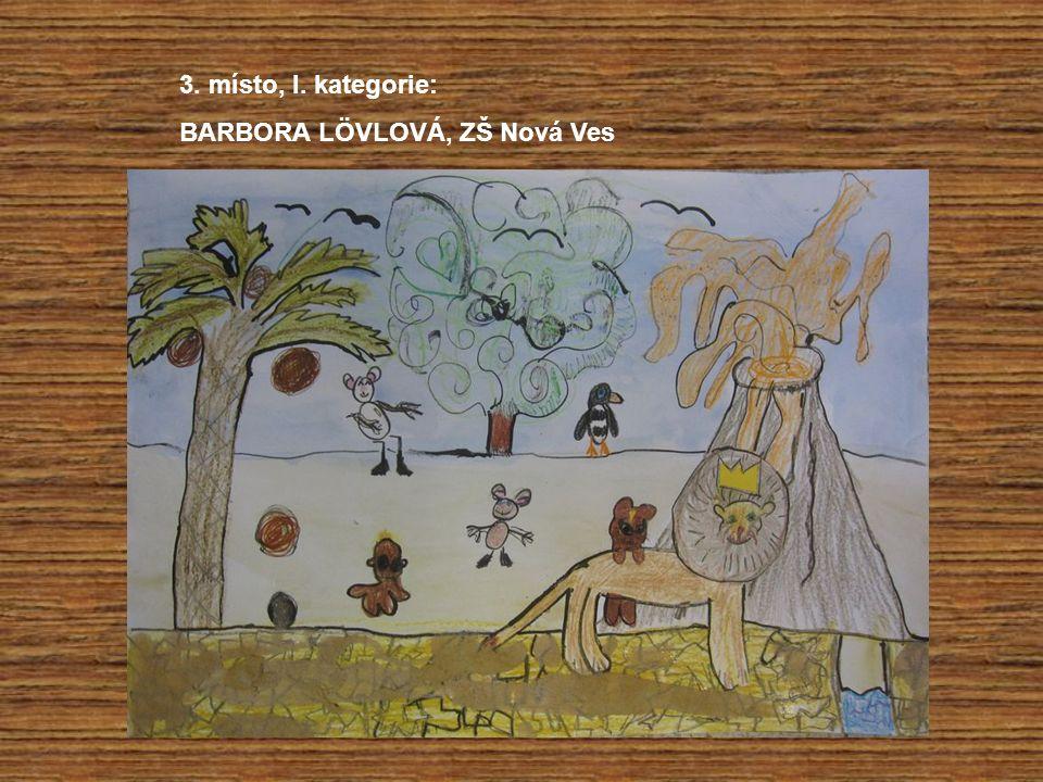 3. místo, I. kategorie: BARBORA LÖVLOVÁ, ZŠ Nová Ves