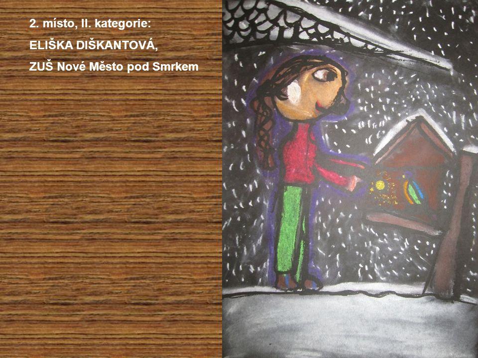 2. místo, II. kategorie: ELIŠKA DIŠKANTOVÁ, ZUŠ Nové Město pod Smrkem